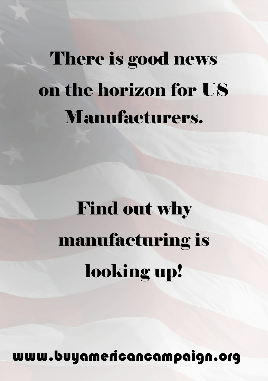 The New Face of American Manufacturing - Buy American Campaign