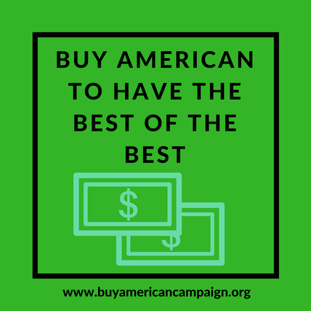 Buy American to Have the Best of the Best