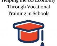 Helping the US Economy through Vocational Training in Schools