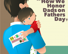 How We Honor Dads on Father's Day