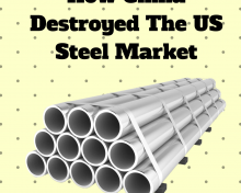 How China Destroyed the US Steel Market