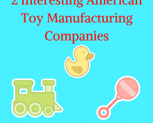 Two Interesting American Toy Manufacturing Companies