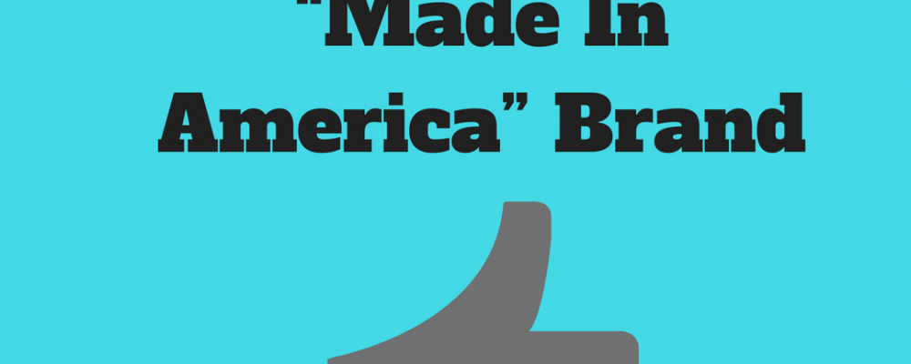5 Effective Ways to Market Your 'Made in America' Brand