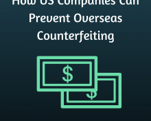 How US Companies Can Prevent Overseas Counterfeiting