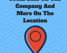 Focus Less on The Company and More on The Location