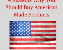 4 Reasons Why You Should Buy American Made Products